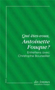 Antoinette Fouque qui etes vous Antoinette Fouque
