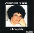 Antoinette Fouque biblio le bon plaisir